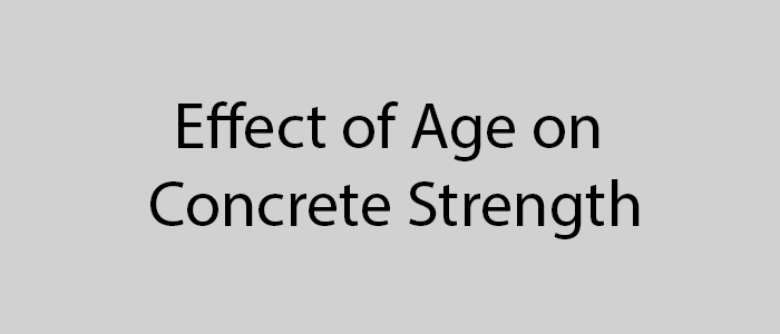 effect of age on concrete strength