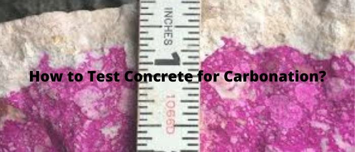 How to Test Concrete for Carbonation?